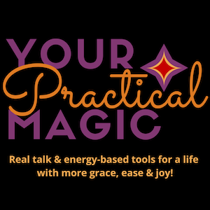 Your Practical Magic
