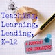 Teaching Learning Leading K12 Album Art