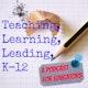 Teaching Learning Leading K12 Album Art