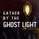 Gather by the Ghost Light Album Art