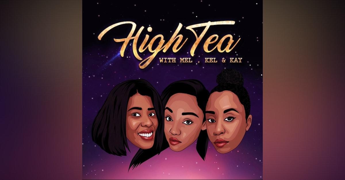 High Tea with Mel, Kel, & Kay Newsletter Signup