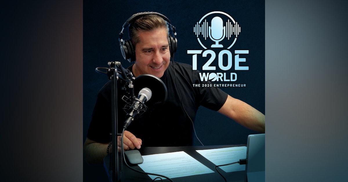 T20E World - The 2020 Entrepreneur World Podcast Newsletter Signup