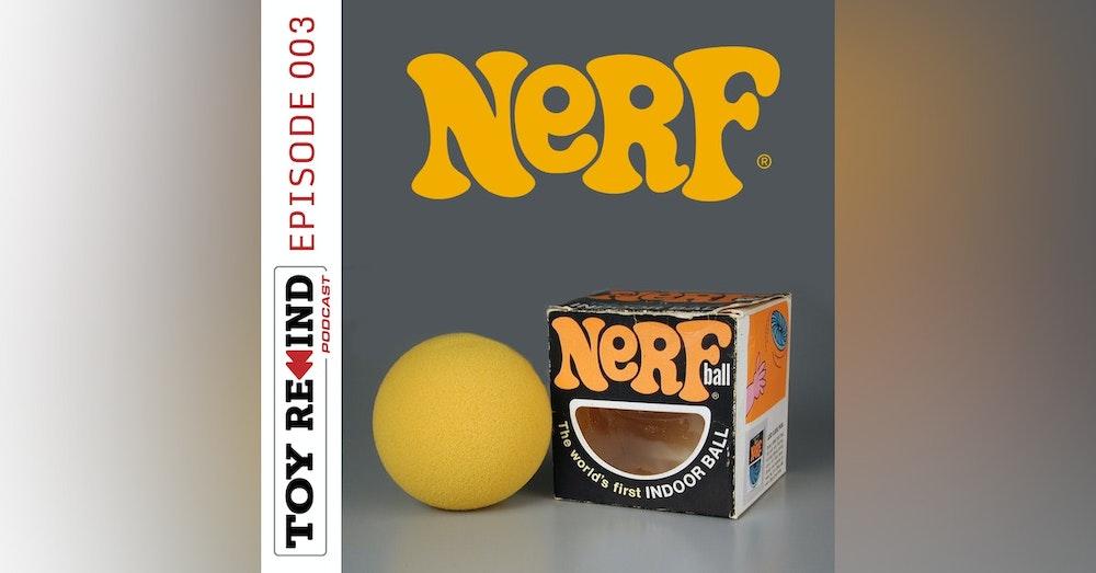 Episode 003: NERF