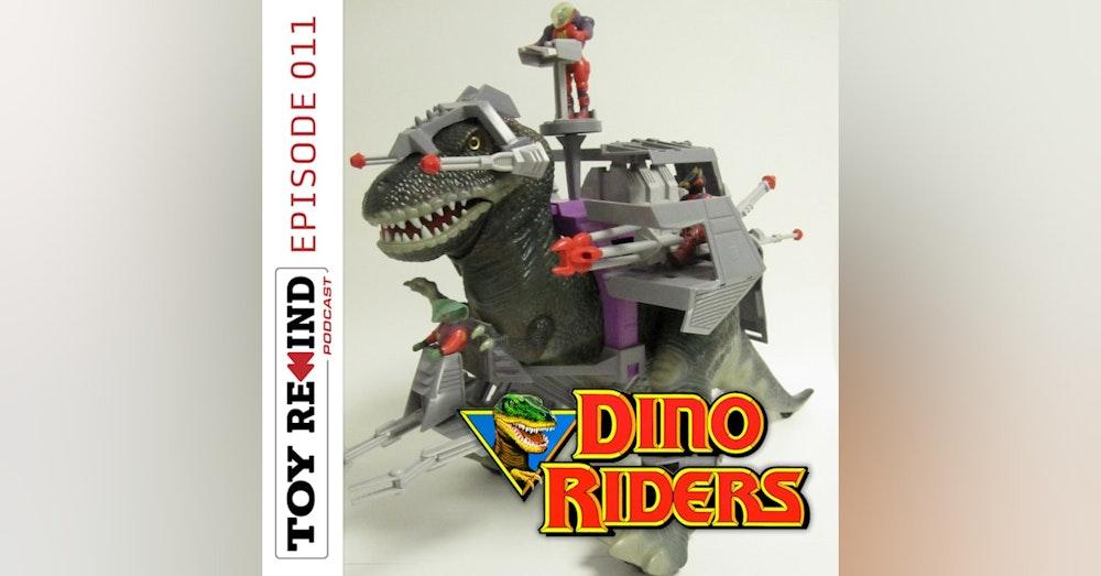 Episode 011: Dino-Riders