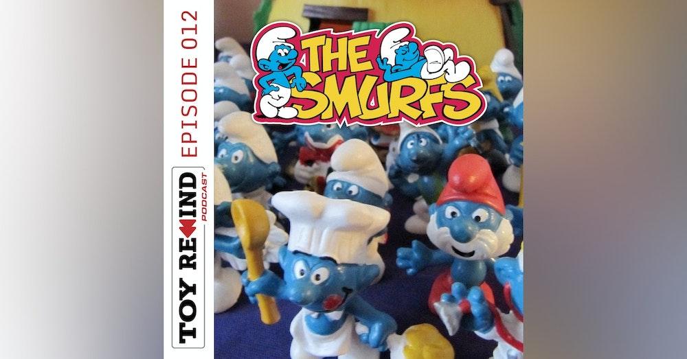 Episode 012: Smurfs