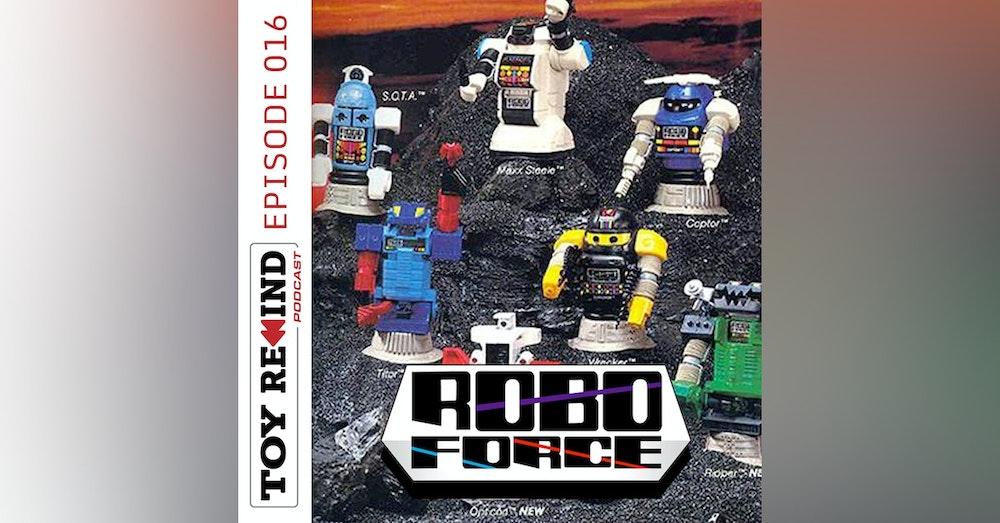 Episode 016: Robo Force