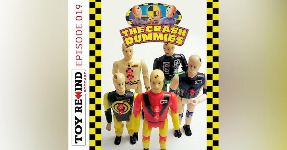 Episode 019: Crash Dummies