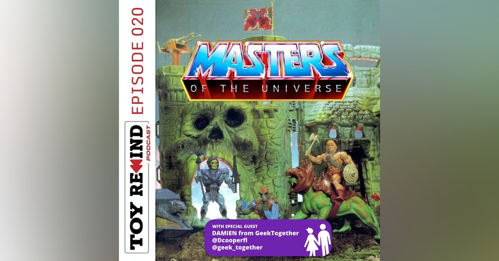Episode 020: Masters of the Universe