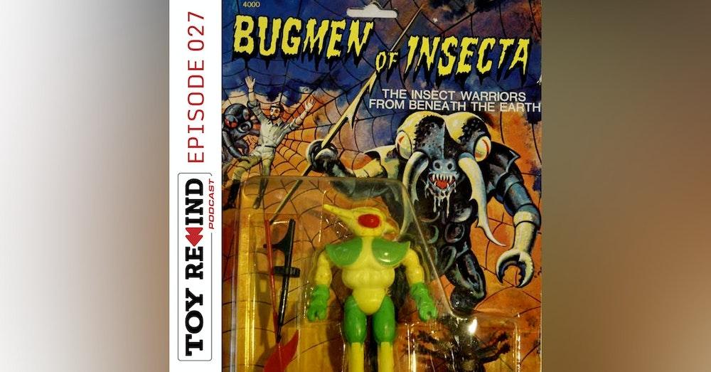Episode 027: Bugmen of Insecta