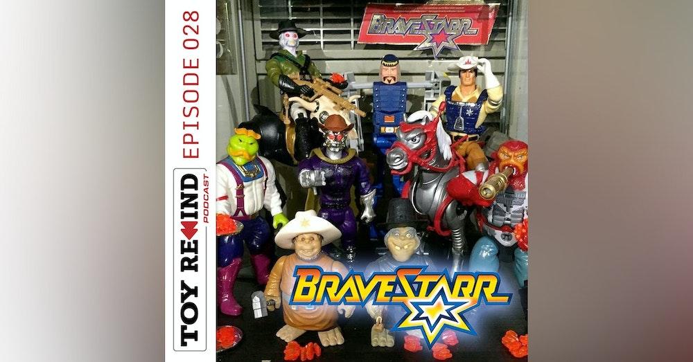 Episode 028: BraveStarr