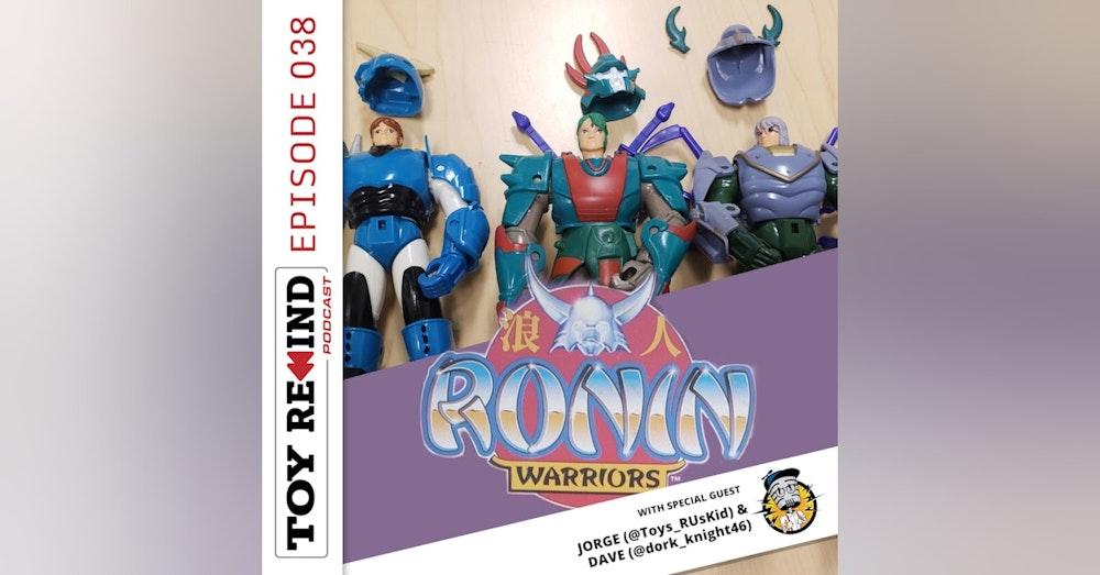 Episode 038: Ronin Warriors