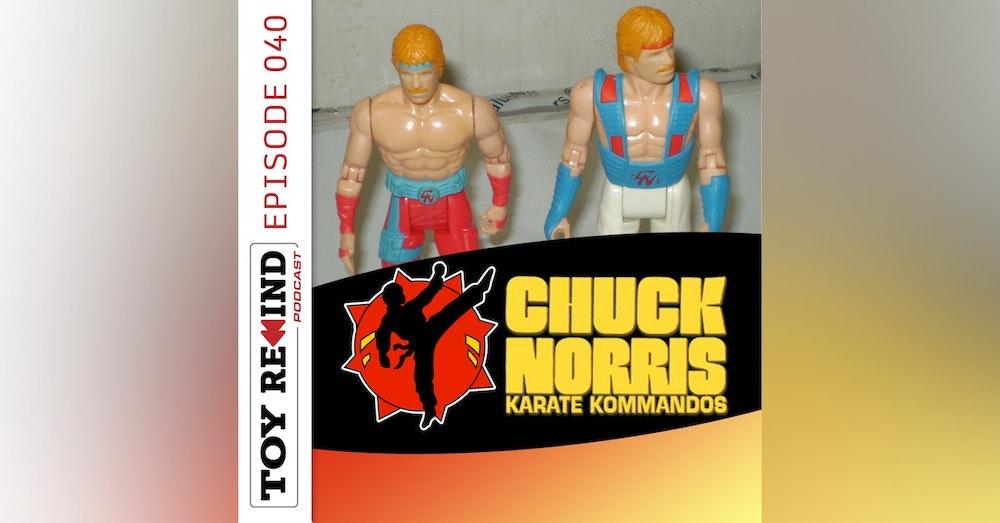 Episode 040: Chuck Norris: Karate Kommandos