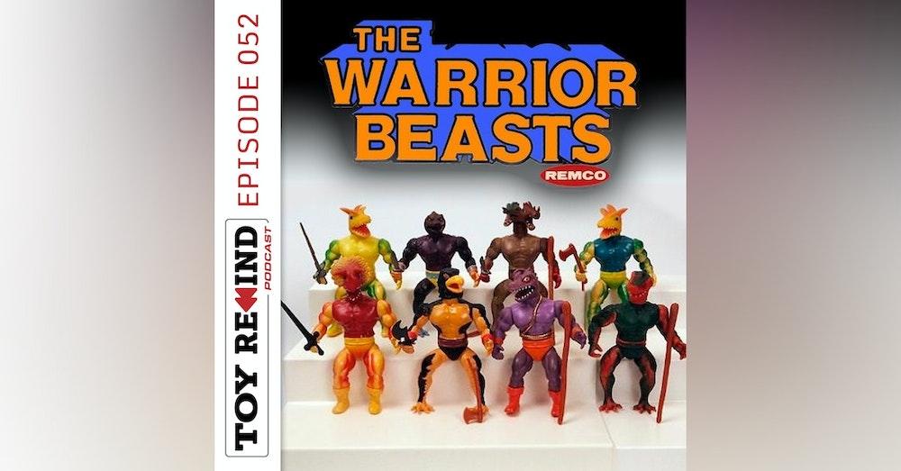 Episode 052: Warrior Beasts