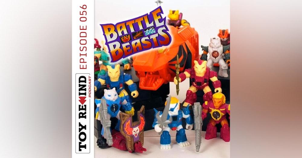 Episode 056: Battle Beasts