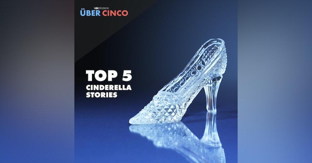 Top 5 Cinderella Stories