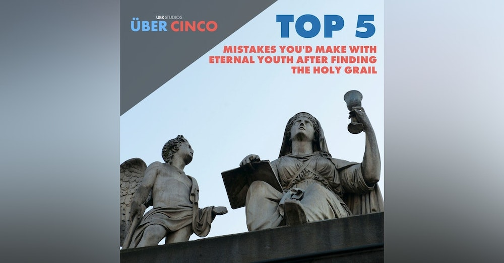 Top 5 Mistakes You'd Make With Eternal Youth After Finding the Holy Grail