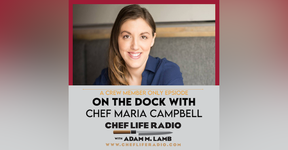 On The Dock with Chef Maria Campbell