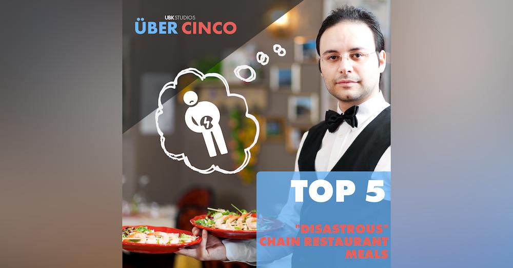"Top 5 ""Disastrous"" Chain Restaurant Meals"
