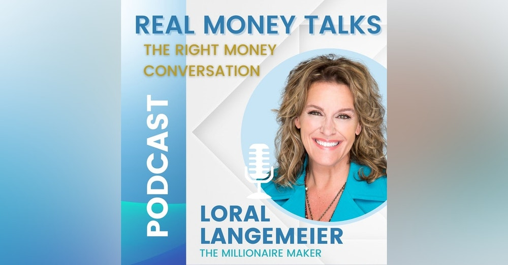 Ask Loral - Myths About Money & Generational Wealth