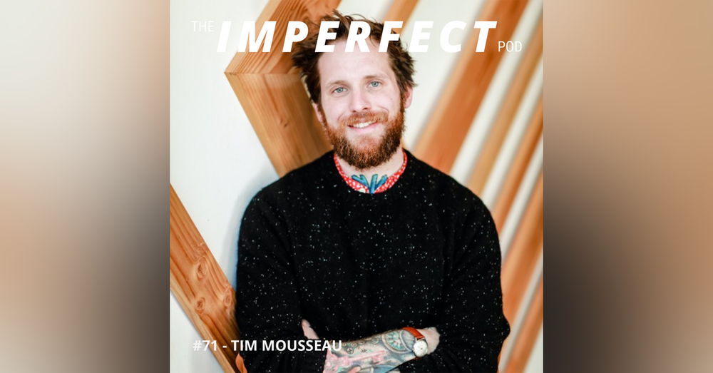 71. Healing From Sexual Assault and How to Have Conversations About It with Tim Mousseau
