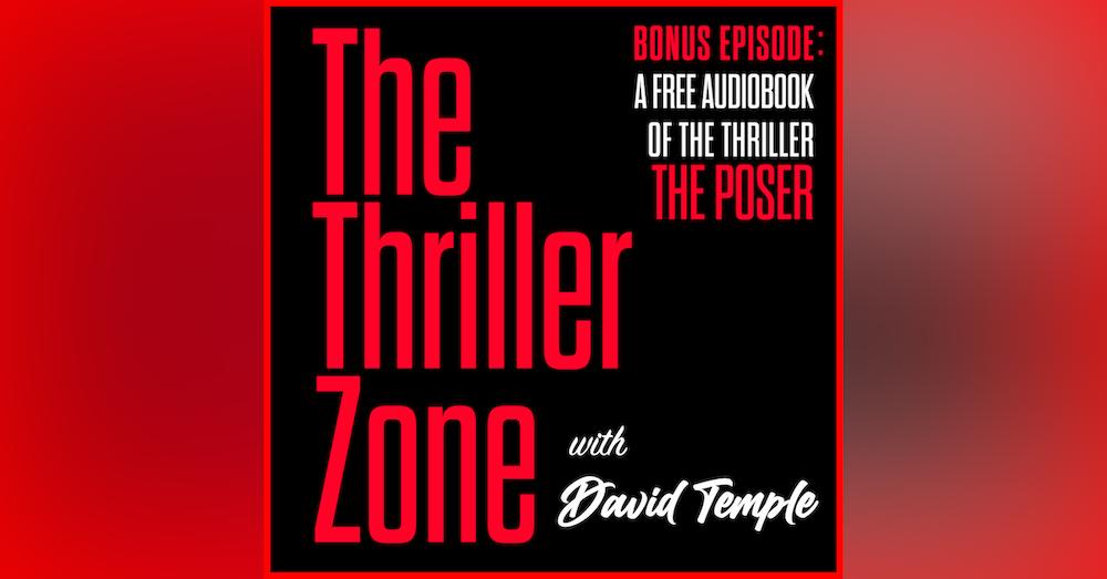 The Thriller Zone Bonus Podcast #4 featuring: The Poser Audiobook