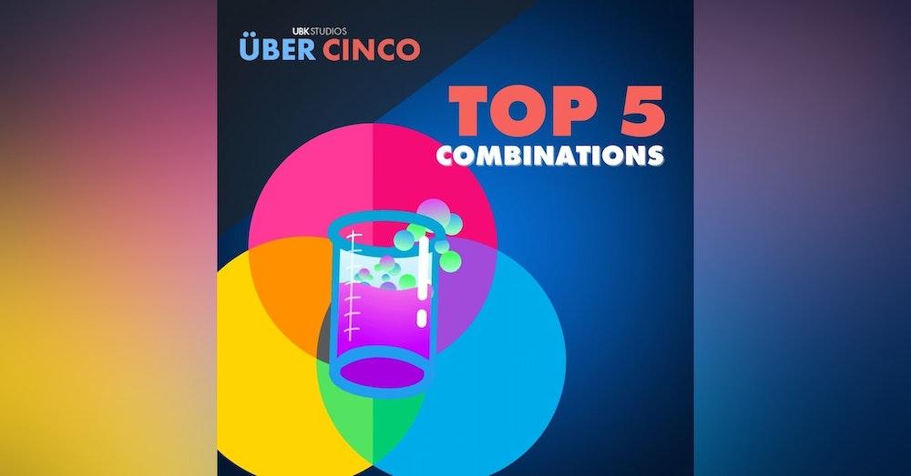 Top 5 Combinations