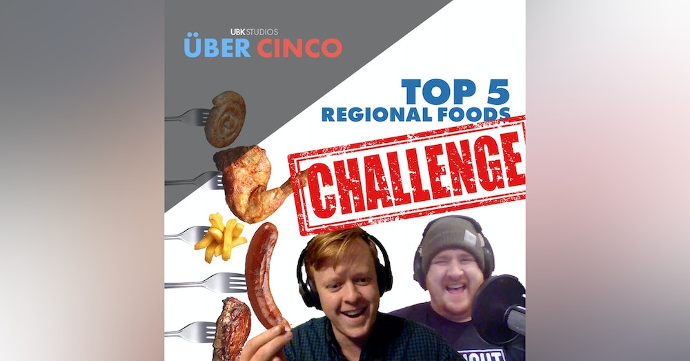 Top 5 Regional Foods: The Challenge | Special Guests: The Maker In Me Podcast