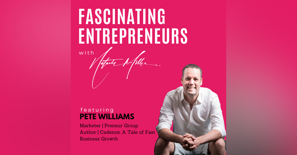 The 7 Lever Method to Doubling Your Revenue with Pete Williams Ep. 18
