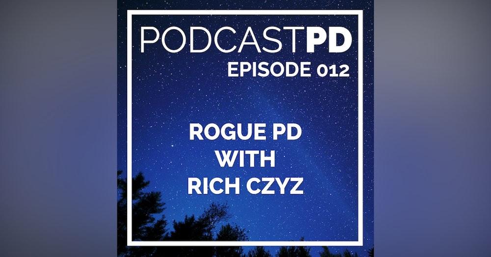 Rogue PD with Rich Czyz