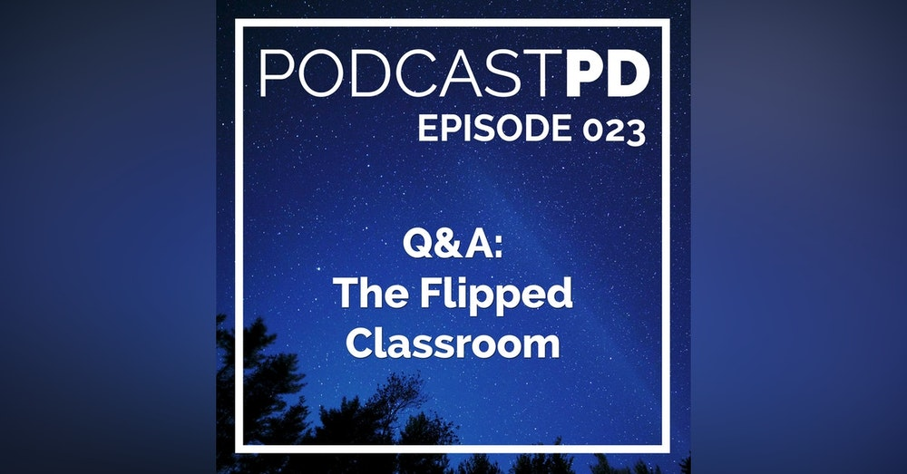 Q&A: The Flipped Classroom