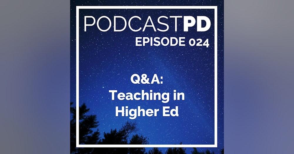 Q&A: Teaching in Higher Ed