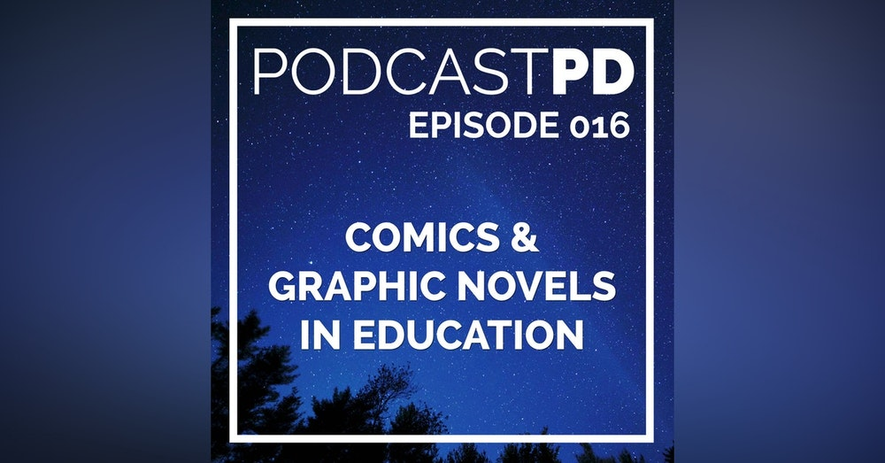 Comics and Graphic Novels in Education - PPD016