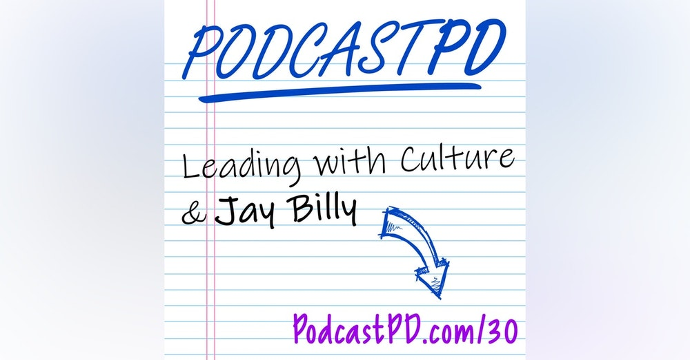 Leading with Culture and Jay Billy - PPD030