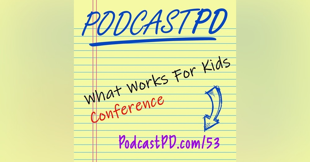 What Works for Kids Conference 2019 - PPD053
