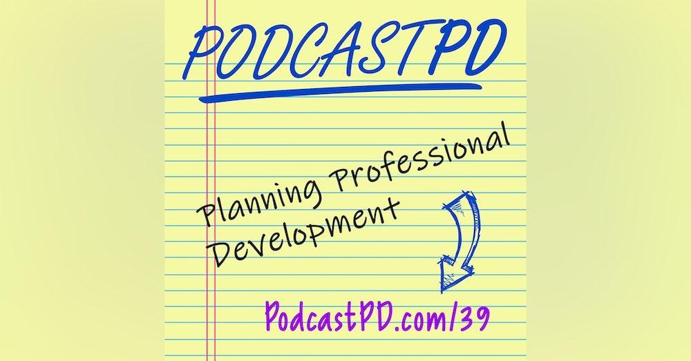 Planning Professional Development - PPD039