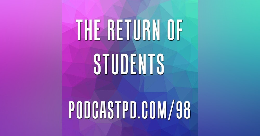 The Return of Students - PPD098