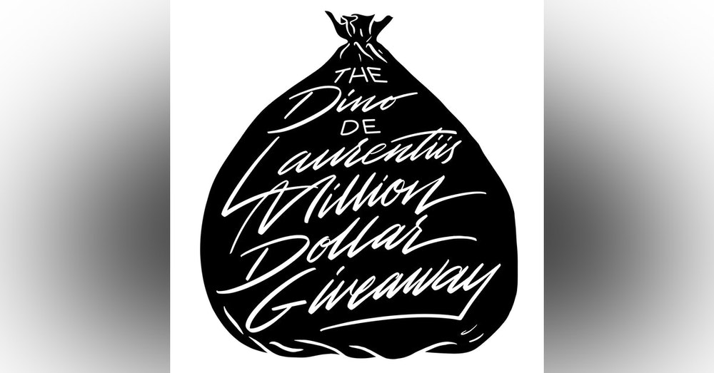 The Dino De Laurentiis Million Dollar Giveaway