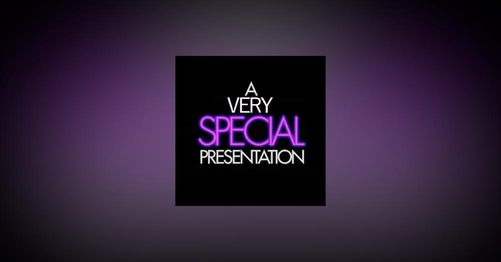Bonus Episode: A Very Special Presentation