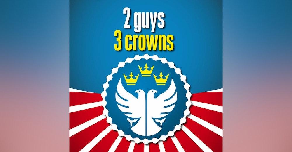 2 Guys 3 Crowns S1E3