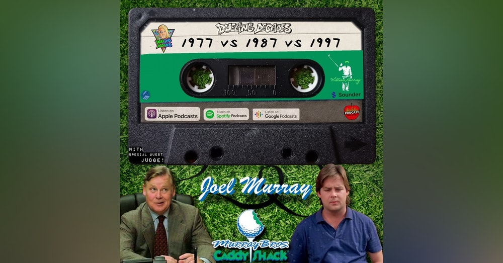 Tee off with Joel Murray in this battle between March 1977, 1987 & 1997!