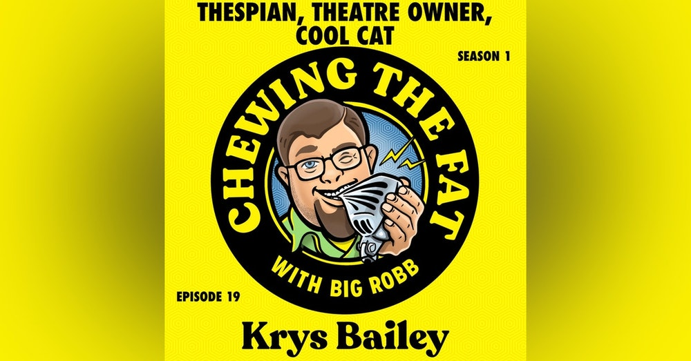 Krys Bailey, Thespian, Theatre Owner, Cool Cat