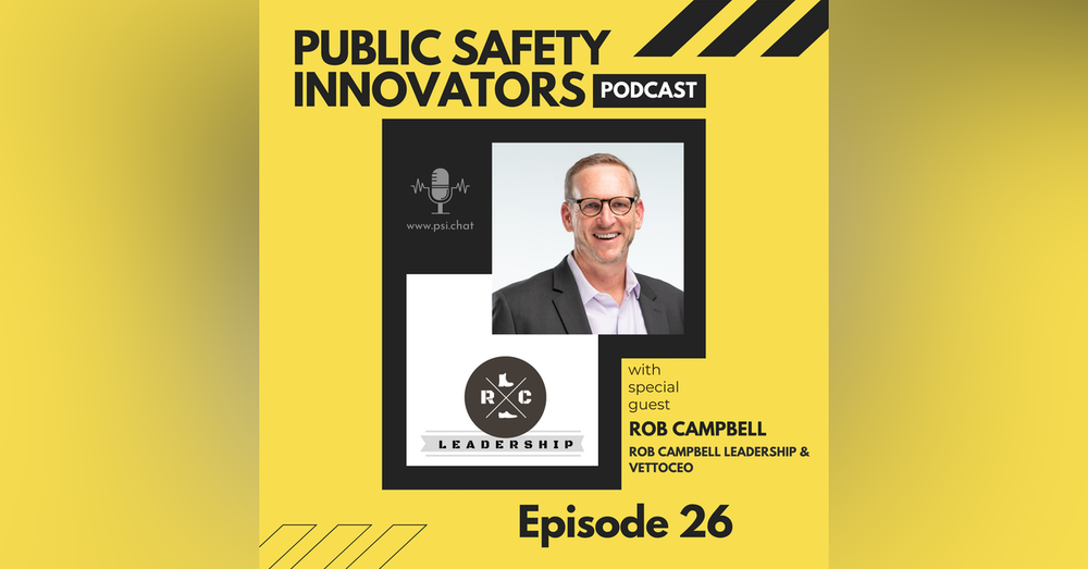 From the Military to Entrepreneurship: Transitioning, Leadership, and More with Rob Campbell
