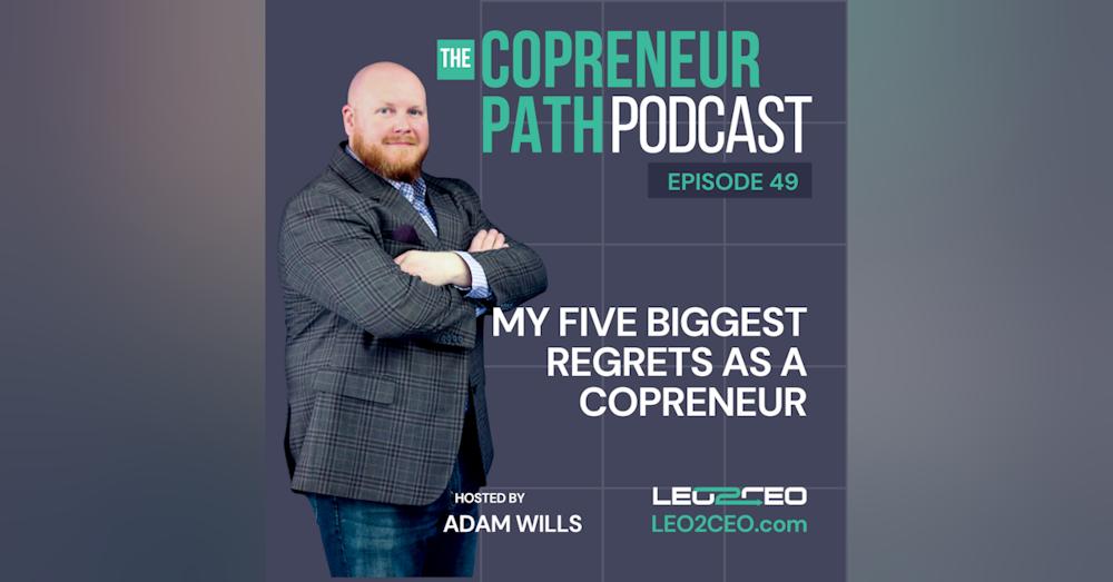 My Five Biggest Regrets As A COPreneur