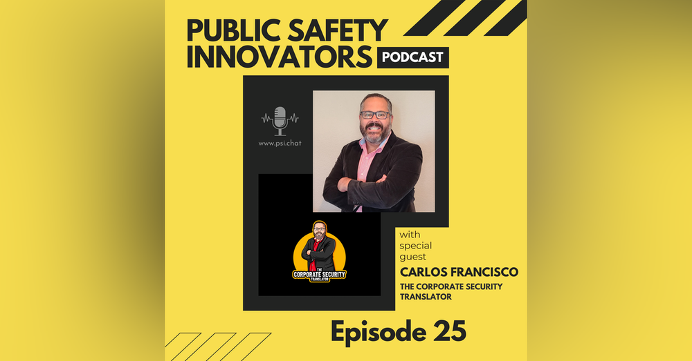 How to Transition and Get Into Corporate Security with Carlos Francisco