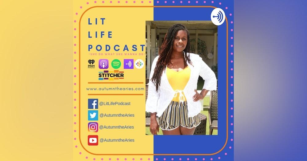 Lit Life - Living Life Autonomously: Season 2 on the way!