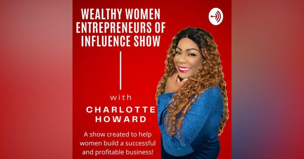 Wealthy Women Entrepreneurs Of Influence Show (Trailer)