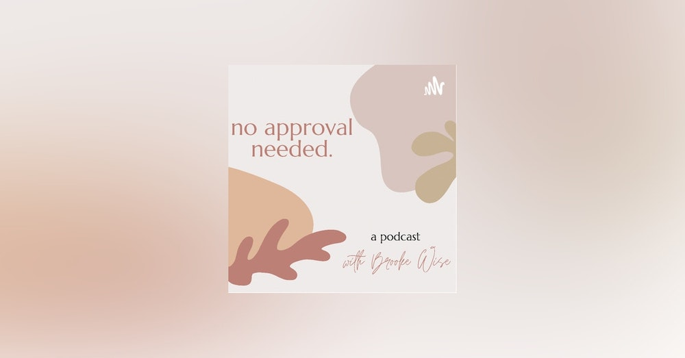 """Part 1: """"The Episode Of No Approval Needed You Didn't Know You Needed"""" With Ally Firestone + Paige Baden"""