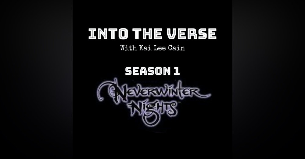 Episode 1 - Neverwinter Nights: Lords of Terror (Part 1) (S1, E1)