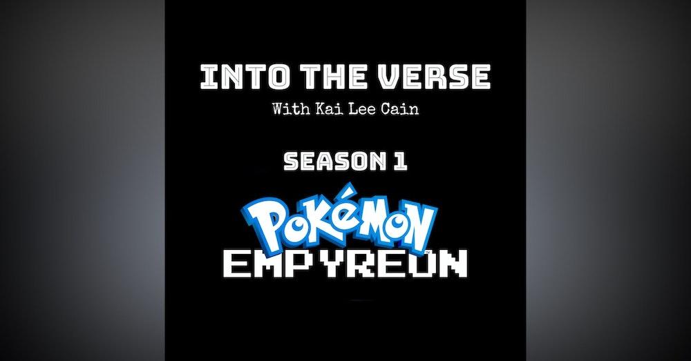 Episode 3 - Pokemon: Empyrean ~ Nuzlocke (Part 1) (S1, E3)