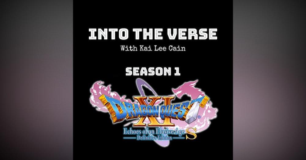 Episode 13 - Dragon Quest XI (Part 1) (S1, E13)